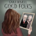 Good Folks by Carla Howell Good Folks by Carla Howell. Suzanna Gratia-Hupp holding picture of her parents who died in massacre by shooter at Luby's Cafeteria. Suzanna was denied her right to self-defense by anti-gun laws, preventing her from sparing her parents' lives.
